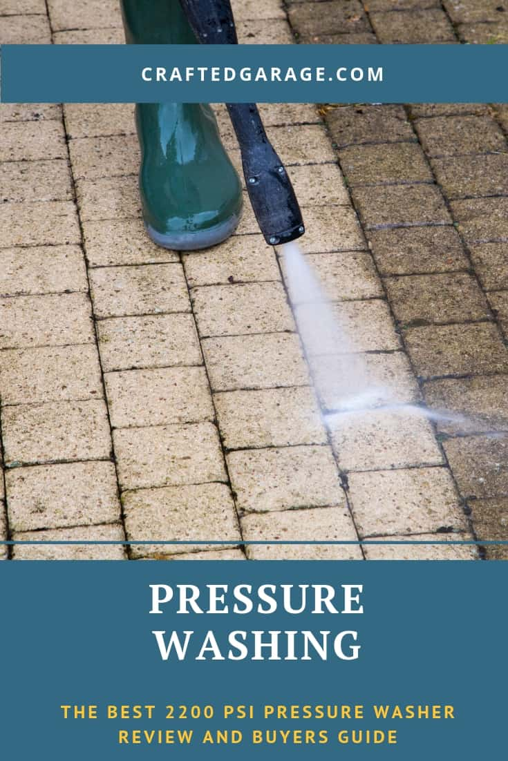 The best 2200 PSI pressure washer (reviews and buyers guide)