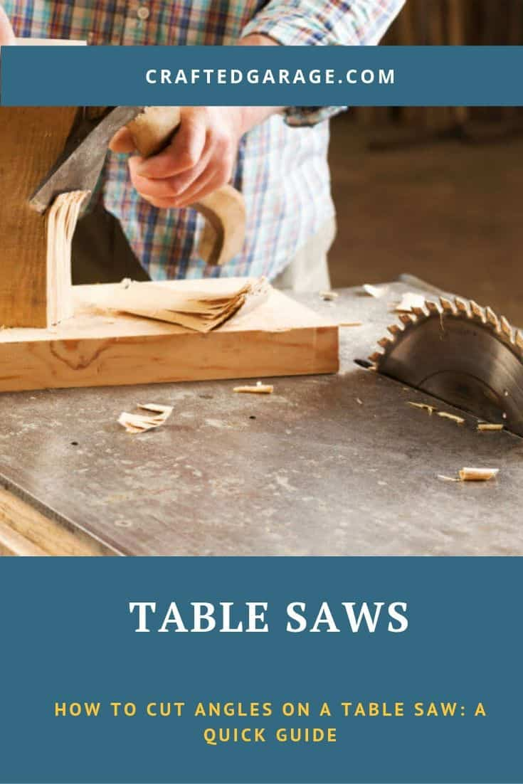 How to Cut Angles on a Table Saw: A Quick Guide