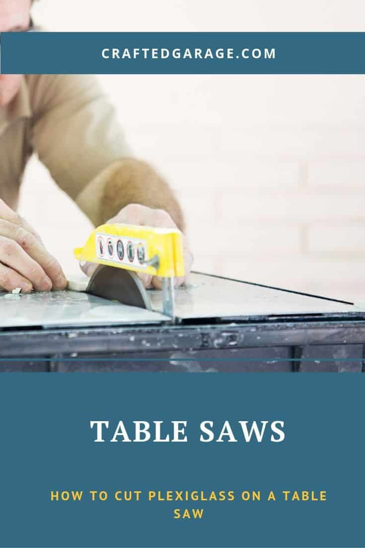 How to Cut Plexiglass on a Table Saw