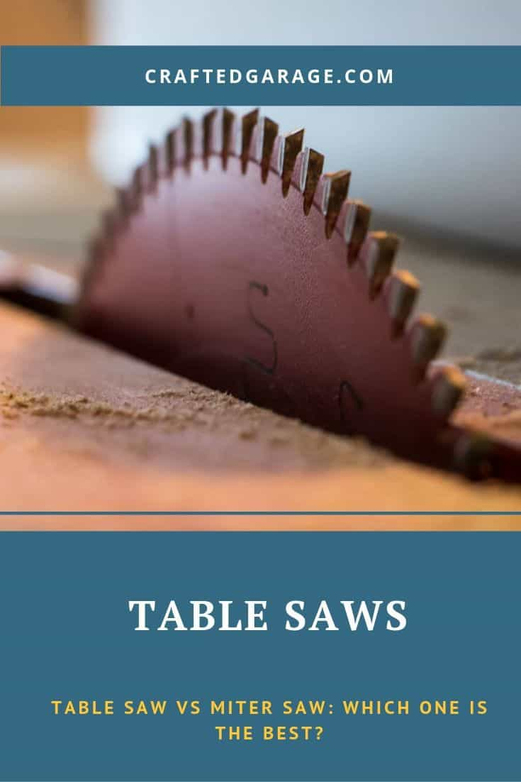 Table Saw vs Miter Saw: Which One Is the Best?
