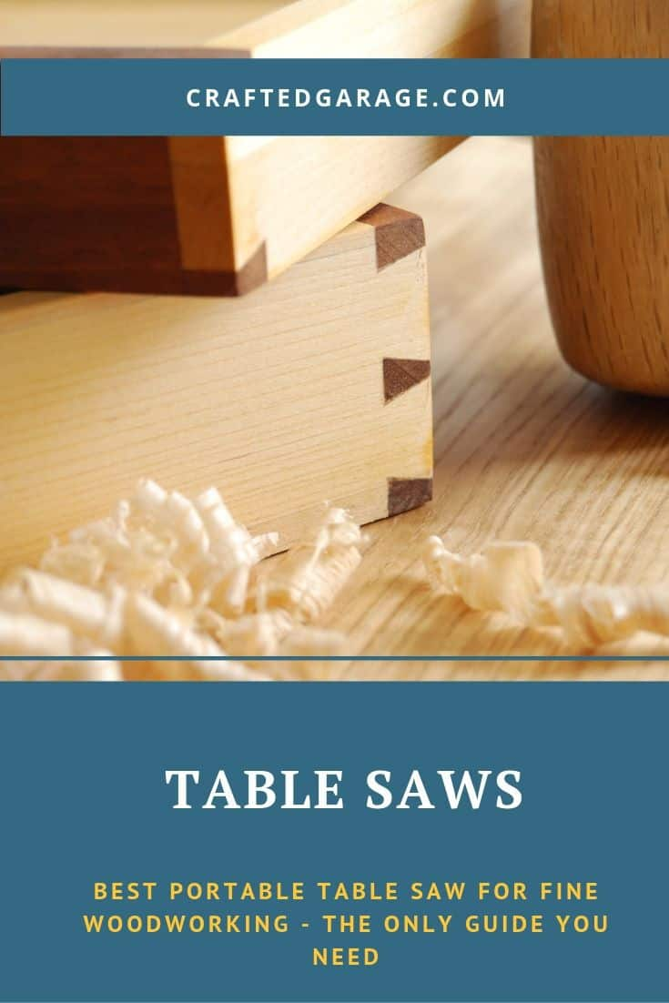 Best portable table saw for fine woodworking - The only guide you need