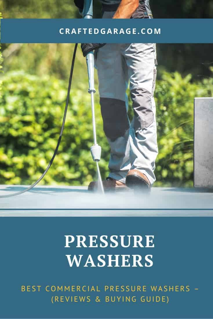 Best Commercial Pressure Washers – (Reviews & Buying Guide)