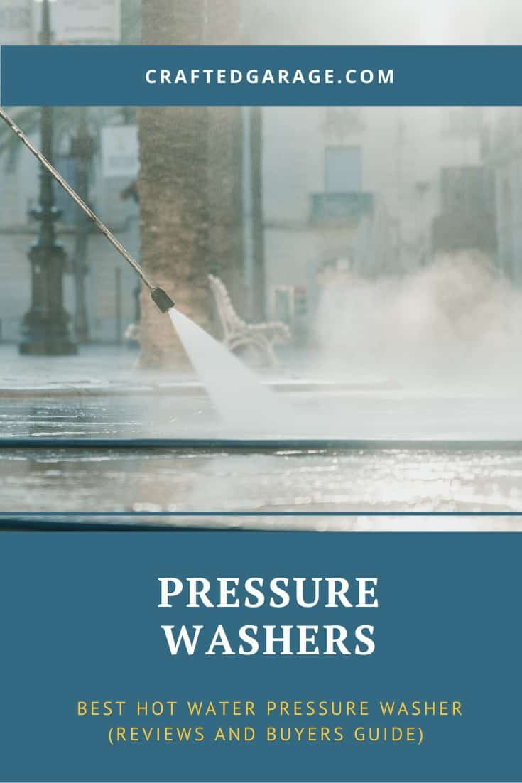 Best hot water pressure washer (Reviews and Buyers guide)