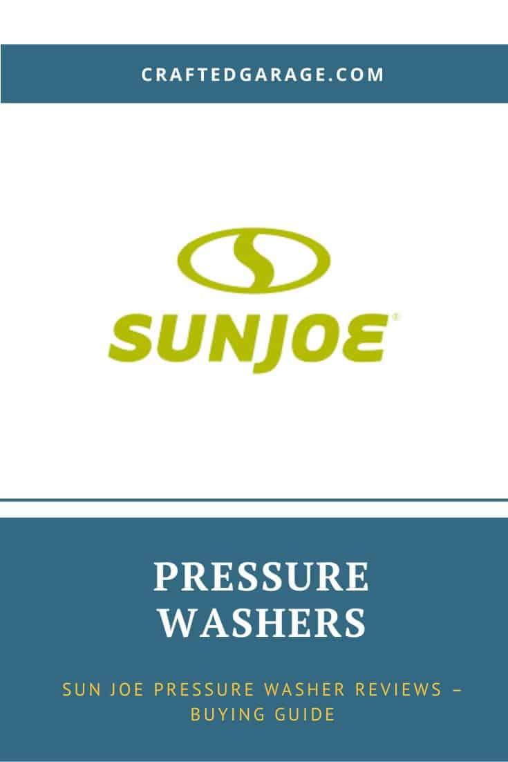 Sun Joe Pressure Washer Reviews – Buying Guide
