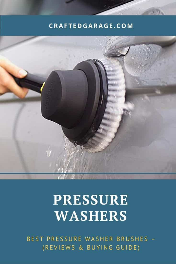 Best Pressure Washer Brushes – (Reviews & Buying Guide)