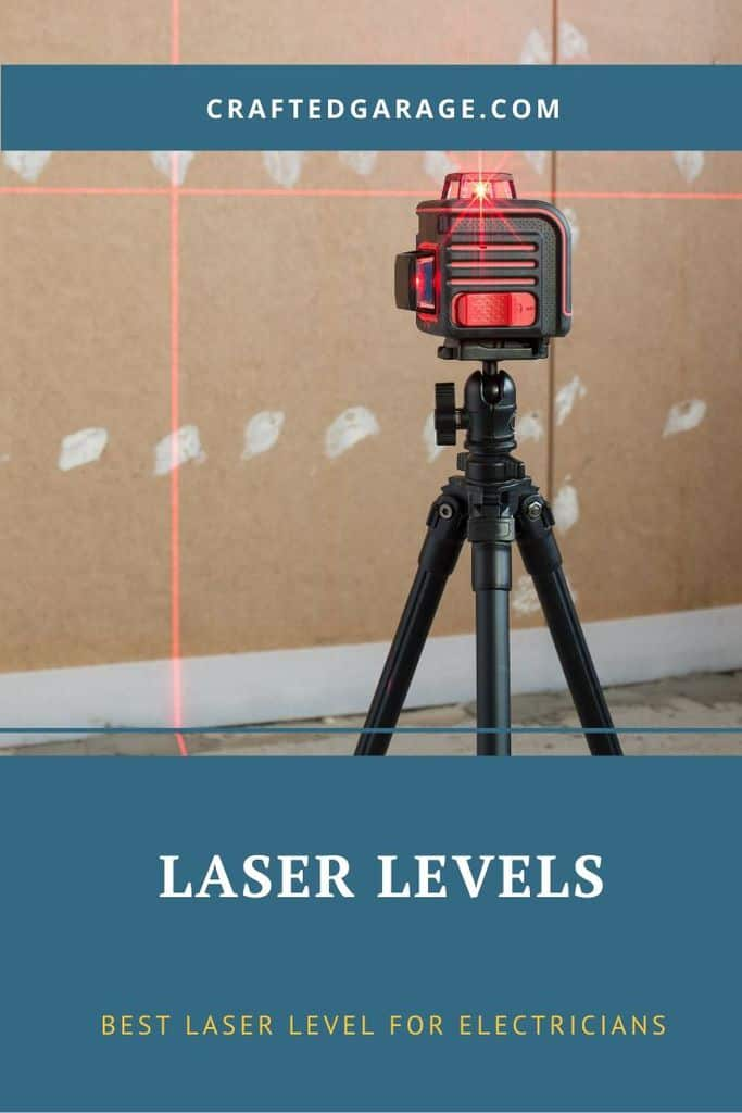Best Laser Levels For Electricians (Reviews & Guide)