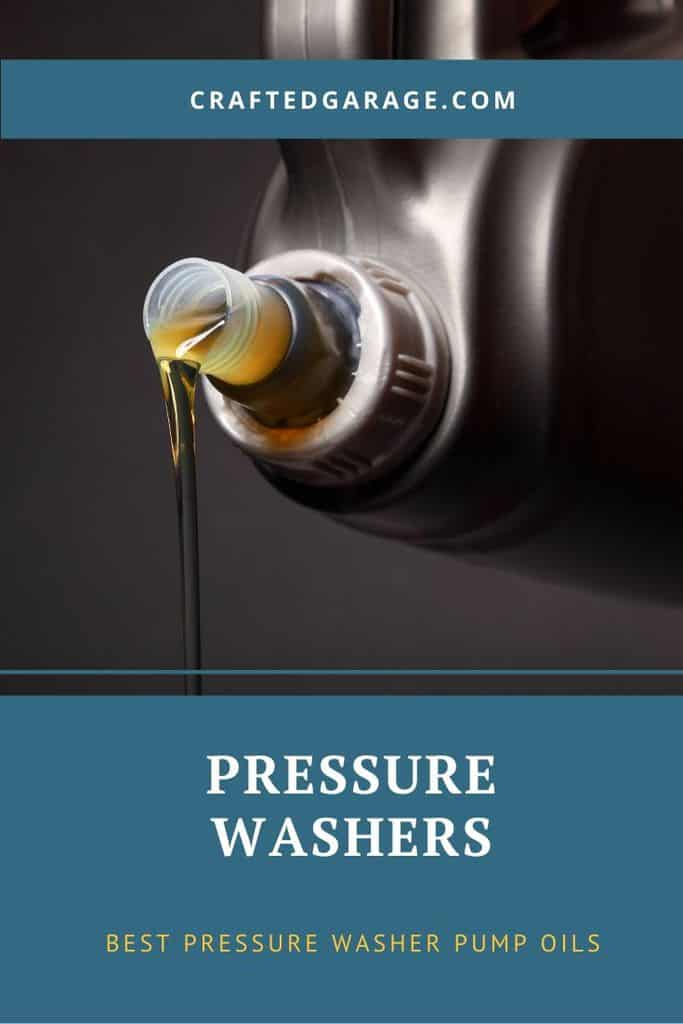 7 Best Pressure Washer Pump Oils – (Reviews & Guide)