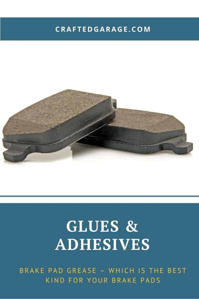 Brake pad grease - Which is the best kind for your brake pads