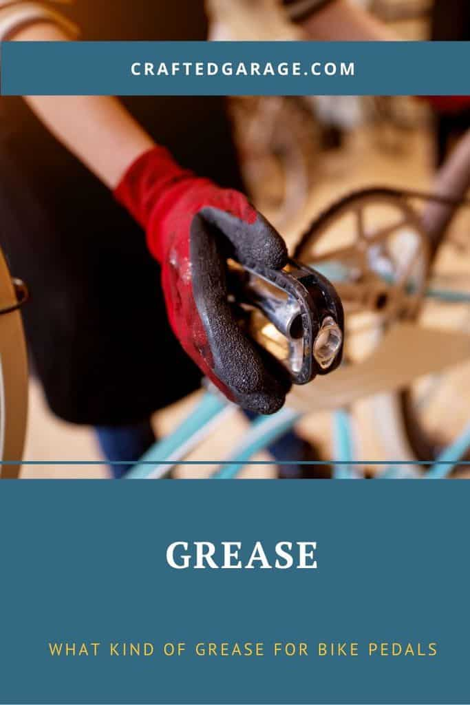 What kind of grease for bike pedals?